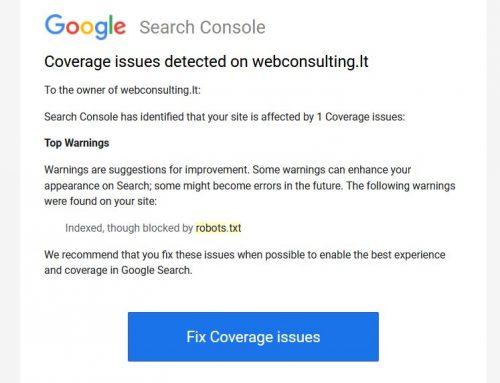 """Ką daryti paštu gavus Google pranešimą """"New Coverage issue detected for site"""""""